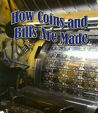 How Coins and Bills Are Made (Study of Money)