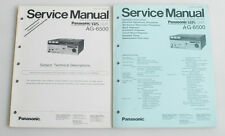 PANASONIC SERVICE MANUAL FOR AG 6500 AND TECHNICAL DESCRIPTIONS SUPPLEMENT