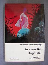 SLAN LIBRA # 16 - CHARLES HENNEBERG - LA NASCITA DEGLI DEI - QUASI OTTIMO -LIB34