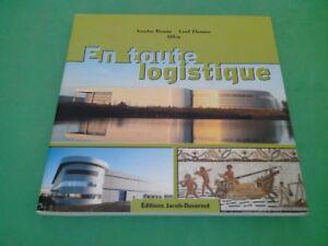En toute logistique - Collectif - Editions Jacob-Duvernet