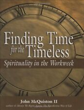 Finding Time for the Timeless: Spirituality in the