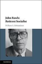 John Rawls: Reticent Socialist by William A. Edmundson (Hardback, 2017)
