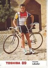 CYCLISME carte cycliste PHILIPPE LELEU  équipe TOSHIBA 89