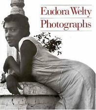 Photographs by Eudora Welty (1993, Paperback, Reprint)