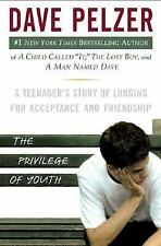 Signed Dave Pelzer The Privilege of Youth A Teenager's Story 1st Edition