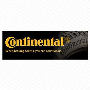 Continental Tyres PVC Vinyl Banner Tyre Garage Workshop Trackside Sign 6ftx2ft