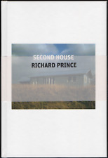 Richard PRINCE. Second House. Gladstone Gallery / Walther König, 2005. E.O.
