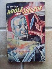 AL CAUSSIN couv Jef de Wulf Drôle de salade eo 1952