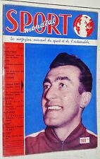 SPORT MONDIAL N°26 1958 CYCLISME BOBET STOCK-CARS FOOTBALL PIANTONI KONRADS KOPA