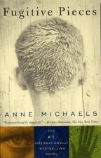 Fugitive Pieces by Anne Michaels (1998, Paperback)