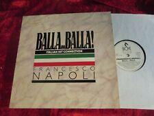 """Francesco Napoli - Balla...Balla >Italian Hit Connection (1987) GERMAN 12"""" Maxi"""