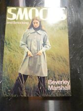 New listing Smocks and Smocking Beverley Marshall Softcover Dated 1981 104 Pages
