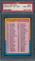1975 Topps Mini Set Break # 257 Checklist 133 - 264 PSA 8 *OBGcards*
