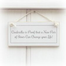 CINDERELLA IS PROOF...NEW PAIR OF SHOES....HUMOROUS SHABBY CHIC SIGN CHRISTMAS