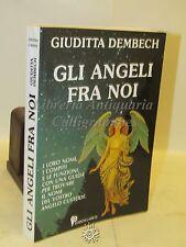 ESOTERISMO FILOSOFIA - G. Dembech: Gli Angeli fra Noi - L'ariete 2003 ASTROLOGIA