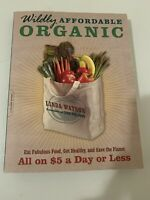 Wildly Affordable Organic by Linda Watson.