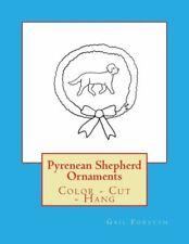 Pyrenean Shepherd Ornaments: Color - Cut - Hang