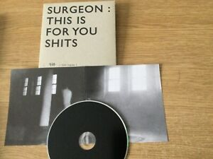 Cd  album - Surgeon – This Is For You S***s: Ltd to 1000 hand-numbered copies