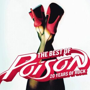 Poison Best Of-20 Years Of Rock CD NEW SEALED 2006 Every Rose Has Its Thorn+