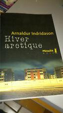 Arnaldur Indridason - Hiver arctique