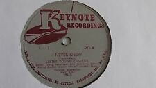 Lester Young - 78rpm single 10-inch –Keynote #603 I Never Knew