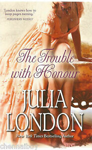 The Trouble With Honour by Julia London (Paperback, 2014)