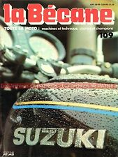 LA BECANE 109 L'Histoire de SUZUKI Story GS 1000 S ; John SURTEES ; TURBO