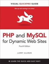 Php and MySql for Dynamic Web Sites: Visual QuickPro Guide by Ullman, Larry