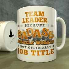 Team Leader | Because Badass Miracle Worker is Not...a Job Title - Mug
