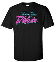 """BLACK Dwyane Wade Miami Heat """"Thank you DWade""""   T-Shirt"""