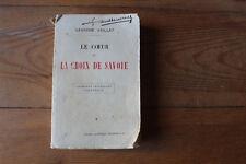 Léandre VAILLAT-  Le coeur et la croix de Savoie - ed. Perrin 1914, CHAMBERY