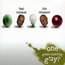 TODD JOHNSON - JIM STINNETT - ONE GOOD-LOOKING GUY? - 8 TRACK MUSIC CD - F143
