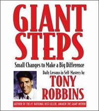Giant Steps: Small Changes to Make a Big Difference, Robbins, Tony