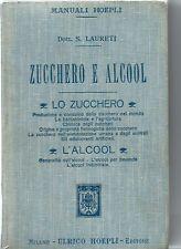 Manuali Hoepli - Zucchero e Alcool - Laureti Prima edizione 1905 - Chimica