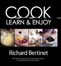 Cook: In a Class of Your Own with Richard Bertinet - LikeNew - Bertinet, Richard