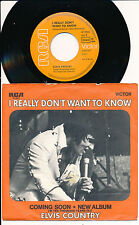 "ELVIS PRESLEY 45 TOURS 7"" GERMANY I REALLY DON'T WANT TO KNOW"