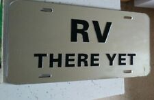 RV There Yet? License Plate