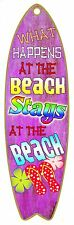 """What Happens at The Beach Stays  Nautical Ocean Surfboard Sign 5""""x16"""""""