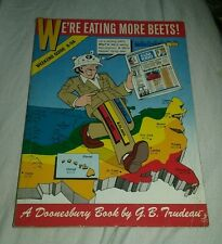 We're Eating More Beets! Trudeau, G. B. Trade Paperback book doonesbury gn comic