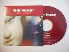 DANIEL BELANGER : SECHE TES PLEURS / MA DEPENDANCE ♦ CD SINGLE PORT GRATUIT ♦