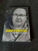 Fethi Benslama - Soudain la révolution ! : Géopsychanalyse d'un soulèvement