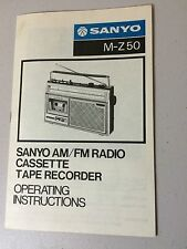Sanyo M-Z 50 AM/FM Radio Cassette Tape Recorder Operating Instructions