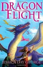 Dragon Flight (Dragon Slippers),Jessica Day George