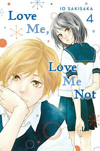 Love Me Love Me Not by  Io Sakisaka Volume 4 Softcover Graphic Novel
