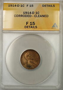 1914-D Lincoln Wheat Cent 1c Coin ANACS F-15 Details Corroded-Cleaned