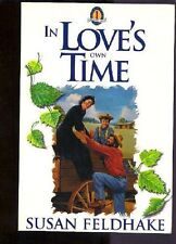 In Loves Own Time (The Enduring Faith Series, Boo
