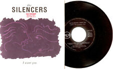 """7"""" - THE SILENCERS - I WANT YOU (SYNTH-POP) SPANISH """"PROMO"""" 7"""" P/S - MINT LISTEN"""