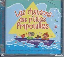 CD Les Chansons des P'tites Fripouilles 20 titres  NEUF