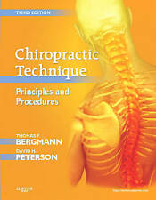 Chiropractic Technique: Principles and Procedures by Thomas F. Bergmann,...