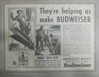 Budweiser Beer Ad: Construction Workers Working ! from 1938 Size: 9 x 12 inches